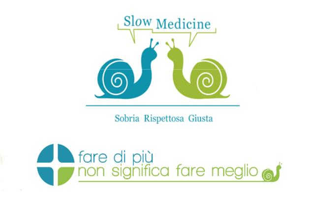 APPROPRIATEZZA  CLINICA E  SLOW MEDICINE